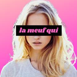 LA MEUF QUI Clubhouse