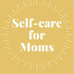 Self-care for Moms Clubhouse