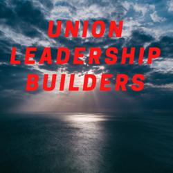 Union leadership Builders  Clubhouse