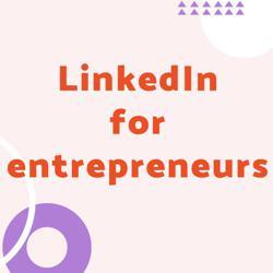 LinkedIn for entrepreneurs Clubhouse