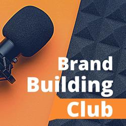 Brand Building Club Clubhouse