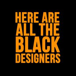 Here Are All The Black Designers Clubhouse