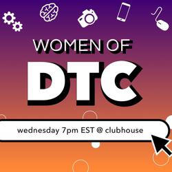 Women of DTC Clubhouse