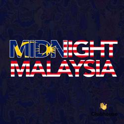 Midnight Malaysia  Clubhouse