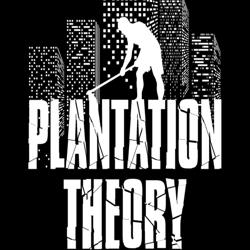 Plantation Theory: The Balance Between Freedom & Security Clubhouse