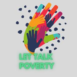 Let's Talk Poverty  Clubhouse