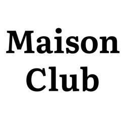 Maison Club Clubhouse