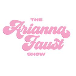 THE ARIANNA FAUST SHOW Clubhouse