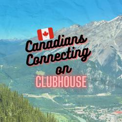 Canadians Connecting  Clubhouse