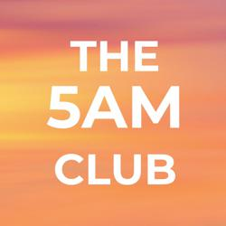 The 5 am Club UK Clubhouse