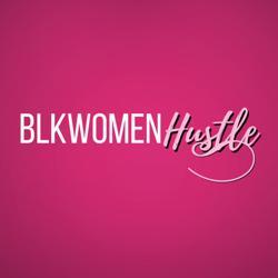 BlkWomenHustle Clubhouse