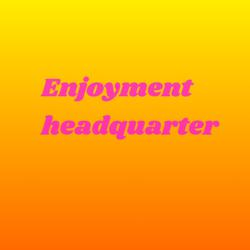 ENJOYMENT HEADQUARTER Clubhouse