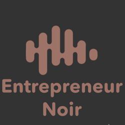 Entrepreneur Noir Clubhouse