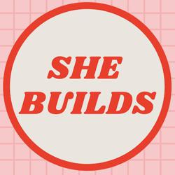SHE BUILDS Clubhouse