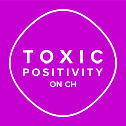 Toxic Positivity On CH Clubhouse