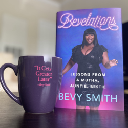 BEVELATIONS by Bevy Smith Clubhouse