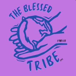 The BLESSED Tribe Clubhouse