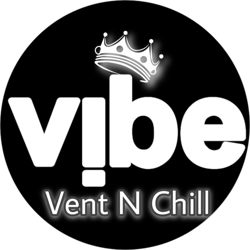Vibe, Vent, N Chill Clubhouse