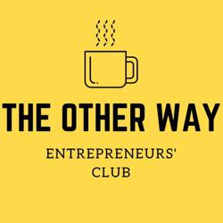 The Other Way <— Entrepreneurs' Club Clubhouse