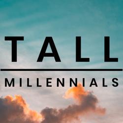 Tall Millennials Clubhouse