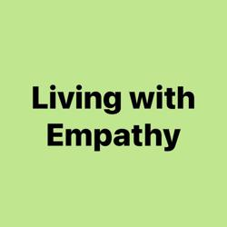 Living with Empathy  Clubhouse