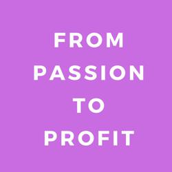 From Passion to Profit  Clubhouse