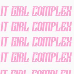 IT GIRL COMPLEX Clubhouse