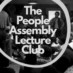 The People Assembly Lecture Club Clubhouse