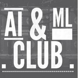 Machine Learning & AI Clubhouse