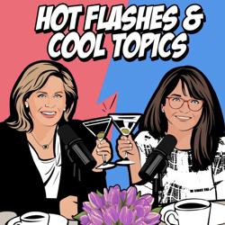 Hot Flashes & Cool Topics  Clubhouse