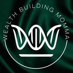 Wealth Building Momma Clubhouse