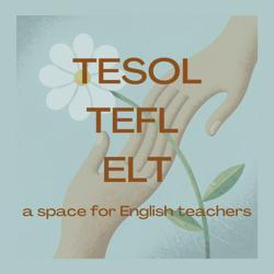 TESOL•TEFL•ELT Clubhouse