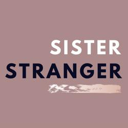 Sister Stranger Clubhouse