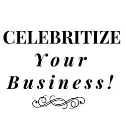 CELEBRITIZE Your Business  Clubhouse