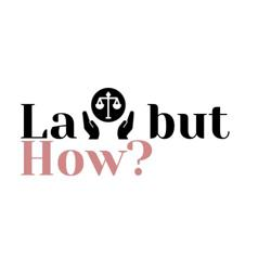 Law But How?  Clubhouse