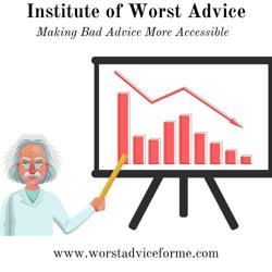 Institute of Worst Advice Clubhouse