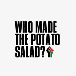 Who Made The Potato Salad? Clubhouse