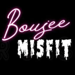 The Boujee Misfit Clubhouse
