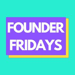 Founder Fridays Clubhouse