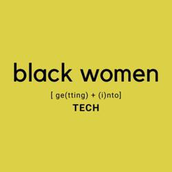 Black Women Getting Into Tech Clubhouse