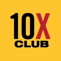 The 10X Club Clubhouse