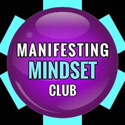 MANIFESTING MINDSET   Clubhouse