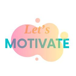 Let's Motivate Clubhouse