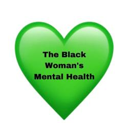 The Black Woman's Mental Health Clubhouse