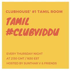 Tamil #ClubViddu Clubhouse