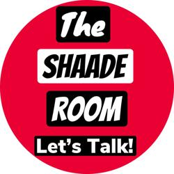 THE SHAADE ROOM 🕶 Let's Talk 🗣 Clubhouse